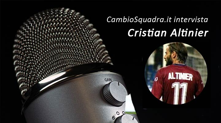 Intervista a Cristian Altinier